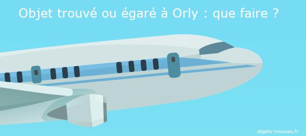 Vous avez égaré un objet à Orly?